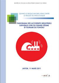 Panorama Des Accidents Industriels Survenus Lors Du Grand Séisme Du Tohoku (Japon – 11 Mars 2011)