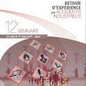 """Brochure Du 12ème Séminaire """"Retour D'expérience Tiré D'accidents Industriels"""" (2017)"""