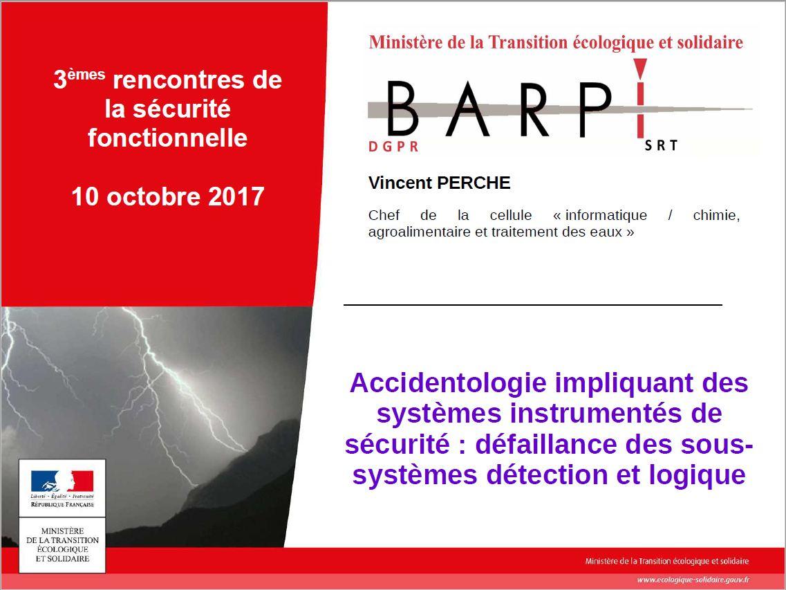 """Diaporama """"Accidentologie Impliquant Des Systèmes Instrumentés De Sécurité : Défaillance Des Sous-systèmes Détection Et Logique"""""""