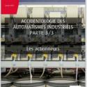 Accidentologie Des Automatismes Industriels : Les Actionneurs
